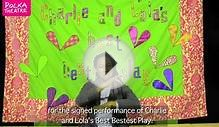 Charlie and Lola BSL Synopsis, Polka Theatre