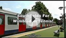 Southfields For Wimbledon Tennis