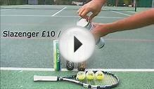 Tennis Ball review for Slazenger, Dunlop, Head, Babolat